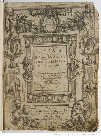 Source : The Montaigne Project - Bibliothèque municipale de Bordeaux