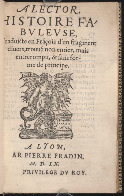 Alector, histoire fabuleuse, Lyon, 1560